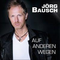 Jörg Bausch - Auf Anderen Wegen