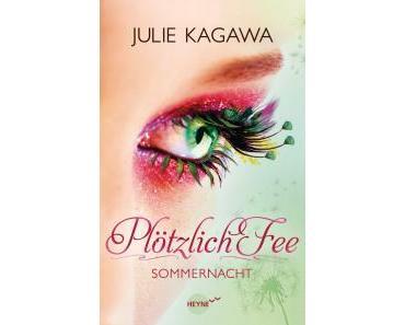 Kagawa, Julie: Plötzlich Fee – Sommernacht