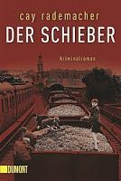 Rezension: Der Schieber - Cay Rademacher