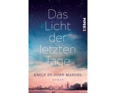 """[Rezension] Emily St. John Mandel – """"Das Licht der letzten Tage"""""""