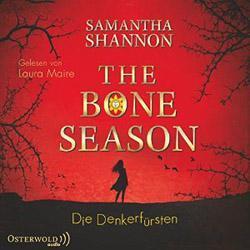 The Bone Season – Die Denkerfürsten von Samantha Shannon