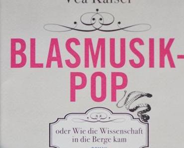 """Vea Kaiser """"Blasmusikpop"""""""