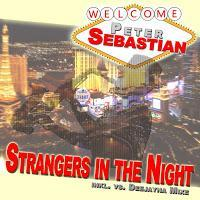 Peter Sebastian - Strangers In The Night