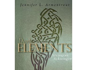 [Rezension] Dark Elements - Steinerne Schwingen (Band 1) von Jennifer L. Armentrout