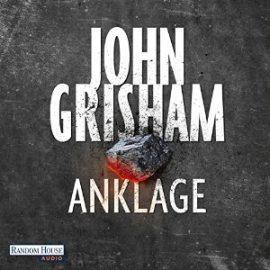 Rezension: Anklage von John Grisham (Hörbuch)