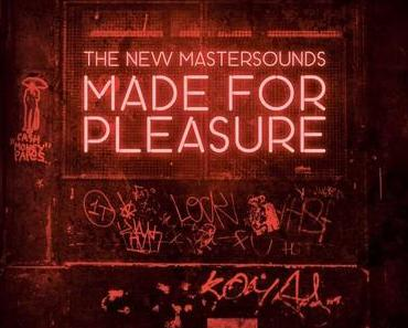 "The New Mastersounds veröffentlichen ihr zehntes Studio-Album ""Made For Pleasure"""