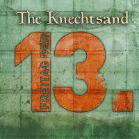 The Knechtsand - Freitag Der 13te