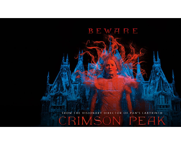 Review: CRIMSON PEAK- Eine Geisterbahn von vielen