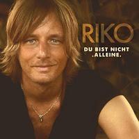 RIKO - Baby Du Bist Nicht Alleine