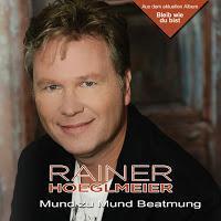 Rainer Hoeglmeier - Mund Zu Mund Beatmung