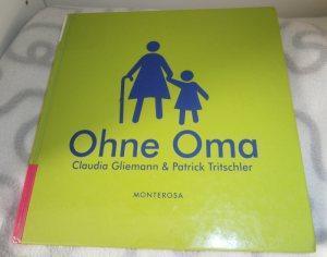 "Rezension ""Ohne Oma"" – Claudia Gliemann & Patrick Trischler"
