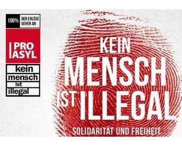 """""""Kein Mensch ist illegal"""""""