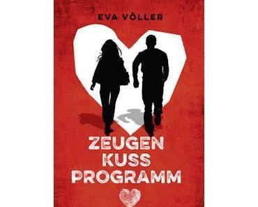 [Rezension] Zeugenkussprogramm von Eva Völler