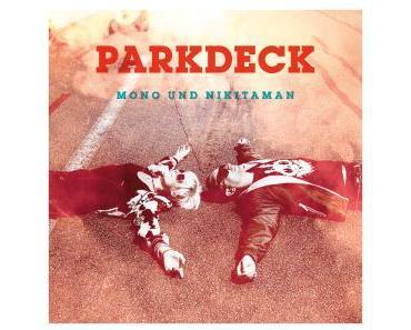 Videopremiere: Mono & Nikitaman – Parkdeck