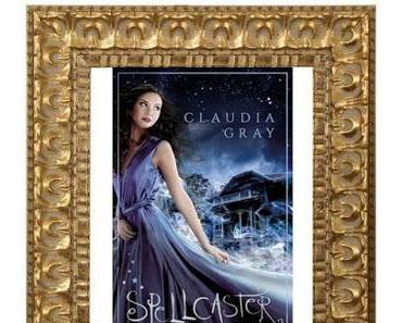 [Rezension] Spellcaster- Düstere Träume von Claudia Gray