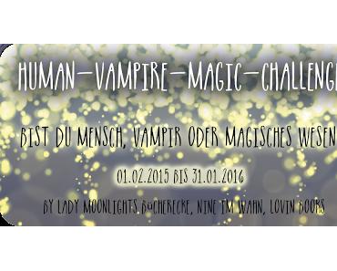 [Human-Vampire-Magic Challenge] Monatsaufgabe Juni 2015