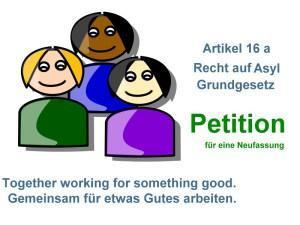 Petition für Änderung und Neufassung des Artikels 16 a, Recht auf Asyl veröffentlicht