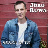Jörg Ruwa - Senza Di Te