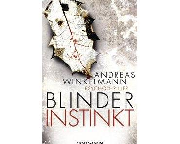 "[MINI-REZENSION] ""Blinder Instinkt"""