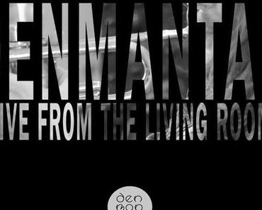 denmantau – Live From The Living Room  // Video- und Bandcamp-Release