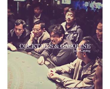 Scheunenfunde: Jonas Carping - Cocktails & Gasoline