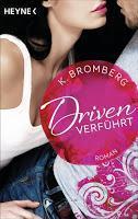 "[Rezension] K. Bromberg - Driven Band 1 ""Verführt"""