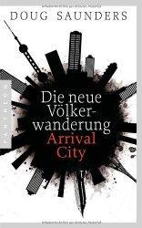 Rezension: Arrival City (Doug Saunders)