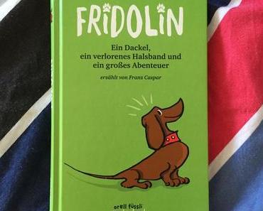 Kinderbuchklassiker: Dackel Fridolin ist auch wieder da!