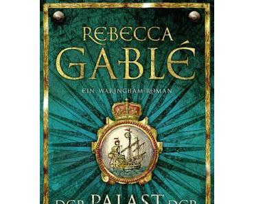 KW46/2015 - Mein Buchtipp der Woche - Der Palast der Meere von Rebecca Gablé