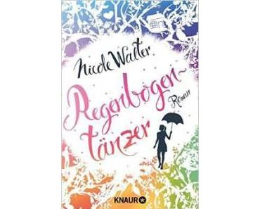 "[Rezension] Nicole Walter – ""Regenbogentänzer"""