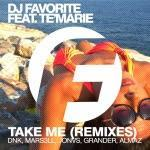 DJ Favorite feat. Te'Marie - Take Me