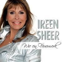 Ireen Sheer - Wie Ein Feuerwerk
