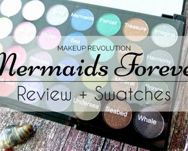 Makeup Revolution Mermaids Forever Eyeshadow Palette – Review + Swatches