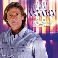 Hansi Süssenbach - Wo Schläfst Du Heute Nacht