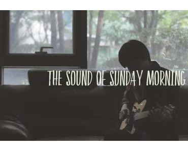 The Sound of Sunday Morning