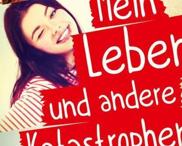 Rezension: Mein Leben und andere Katastrophen von Kathrin Schrocke