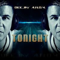 DeeJay A.N.D.Y. - Tonight