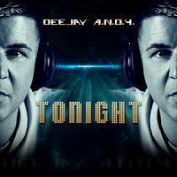 DeeJay A.N.D.Y. - Tonight
