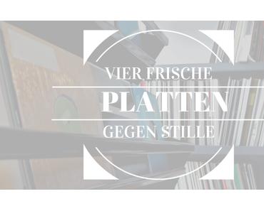 Vier Frische Platten Gegen Stille KW48