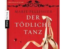 "[Rezension] Marie Pellissier ""Der tödliche Tanz Monsieur Bernard"""
