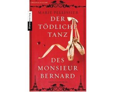"""[Rezension] Marie Pellissier – """"Der tödliche Tanz des Monsieur Bernard"""""""