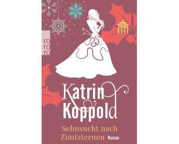 """[Rezension] Katrin Koppold – """"Sehnsucht nach Zimtsternen"""""""