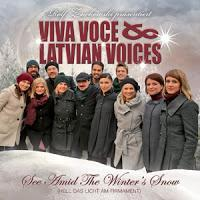 Viva Voce & Latvian Voices - See Amid The Winters Snow (Hell Das Licht Am Firmament)