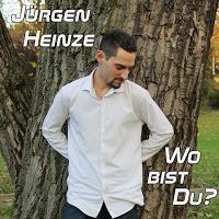 Jürgen Heinze - Wo Bist Du?