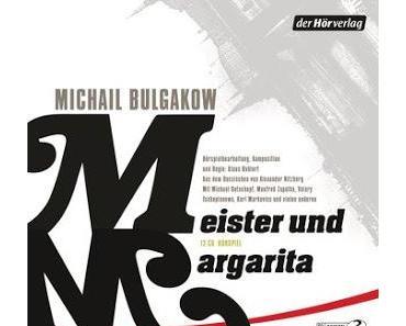 [Hörspiel] Michail Bulgakow - Meister und Margarita
