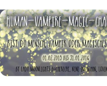 [Human-Vampire-Magic Challenge] Monatsaufgabe Dezember