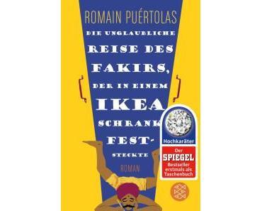 Puértolas, Romain: Die unglaubliche Reise des Fakirs, der in einem Ikea-Schrank feststeckte