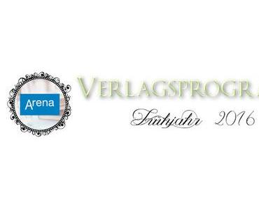 [Verlagsprogramm] Arena Frühjahr 2016