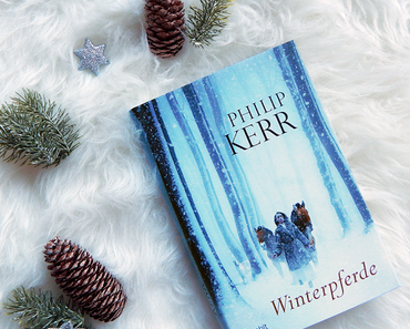 Rezension   Winterpferde von Philip Kerr