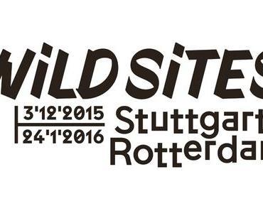 Thomas Rustemeyer — Wild Sites Stuttgart | Rotterdam